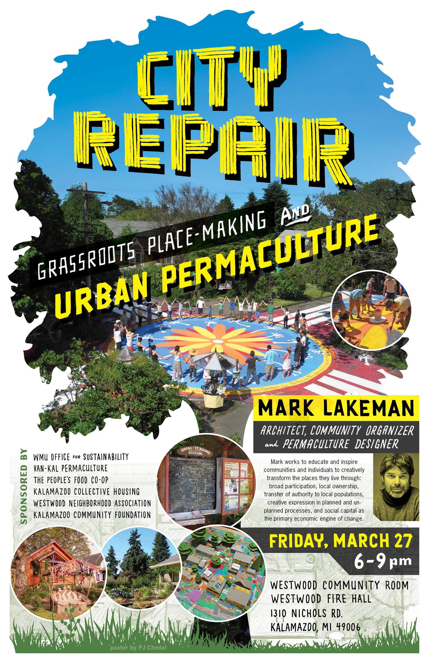 Mark Lakeman City Repair in Kalamazoo