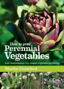 How to Grow Perennnial Vegetables by Martin Crawford
